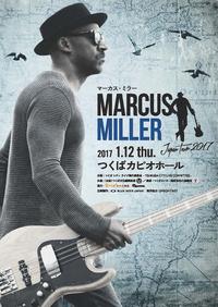 2017年1月12日「マーカス・ミラー ジャパンツアー2017」つくばカピオ公演のお知らせ♪